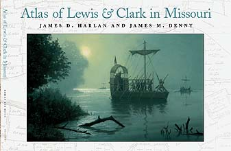 Atlas of Lewis & Clark in Missouri Front Jacket