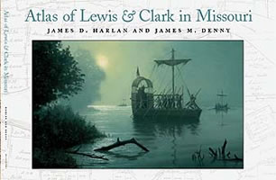 Lewis and Clark Across Missouri Atlas